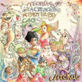 """""""Teorías de la creación a partir del caos"""", portada del CD de Jackal"""